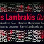 Χάρης Λαμπράκης Quartet live