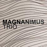 Στη σκηνή το Magnanimus Trio