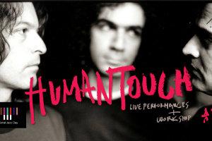 Human Touch 2ήμερο live με workshop
